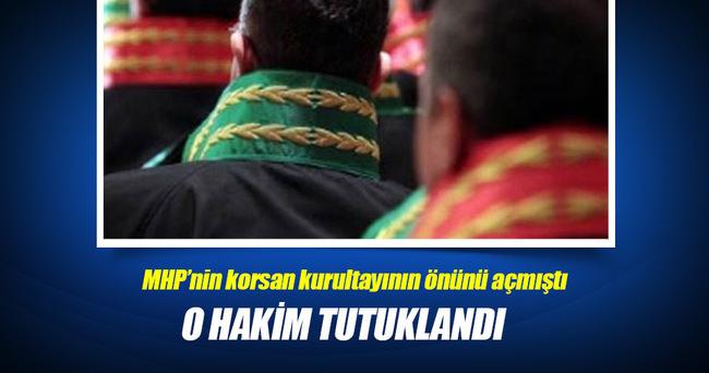 MHP'nin HSYK'ya şikayet ettiği hakim tutuklandı