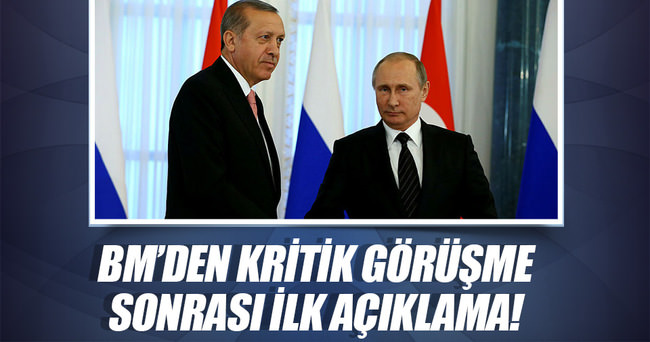 BM, Erdoğan-Putin görüşmesinden memnun