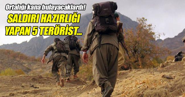 Saldırı hazırlığındaki 5 terörist öldürüldü!