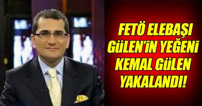 FETÖ elebaşı Gülen'in yeğeni Kemal Gülen yakalandı!