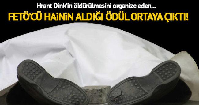 Hrant Dink öldürüldükten sonra bu hain hızla yükseldi