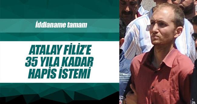 Seri katil Atalay Filiz'e 35 yıla kadar hapis istemi
