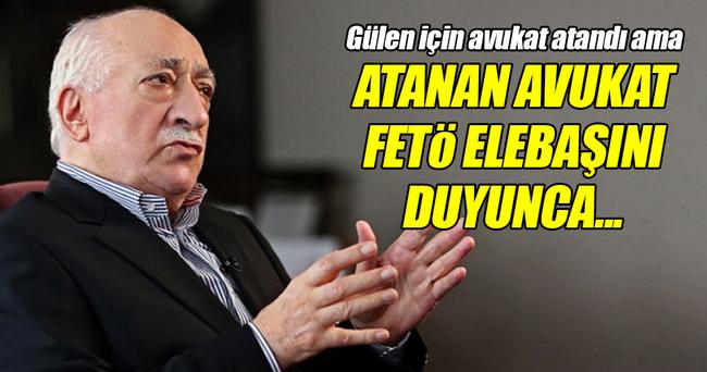 FETÖ elebaşı Gülen'e atanan avukat çekilmek istedi!