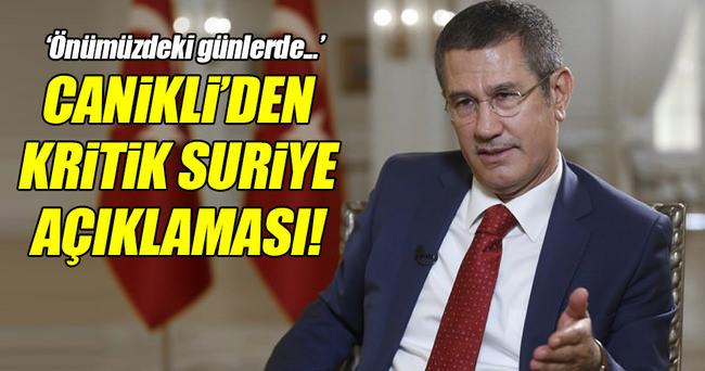 Canikli'den çok kritik Suriye açıklaması!
