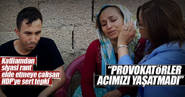 'Provokatörler acımızı yaşatmadı'