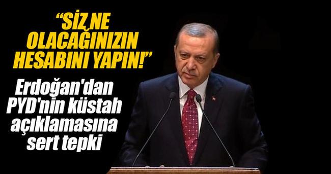 Erdoğan: Siz ne olacağınızın hesabını yapın