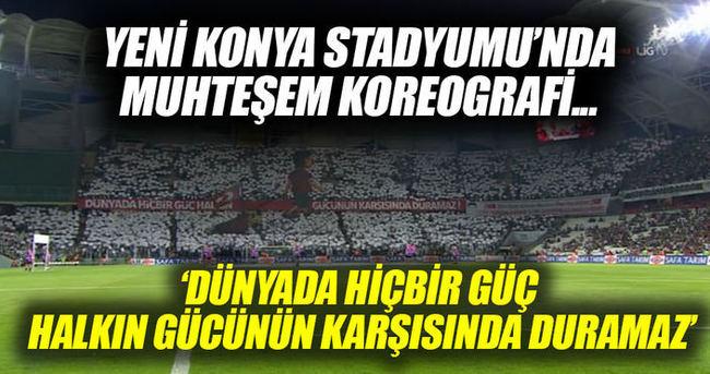 Yeni Konya Stadyumu'nda muhteşem koreografi...