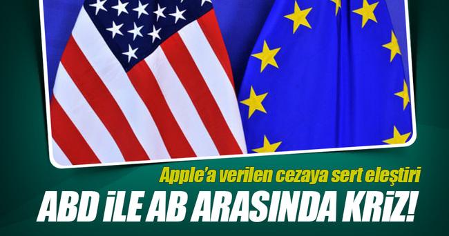 ABD ile AB arasında vergi cezası krizi!