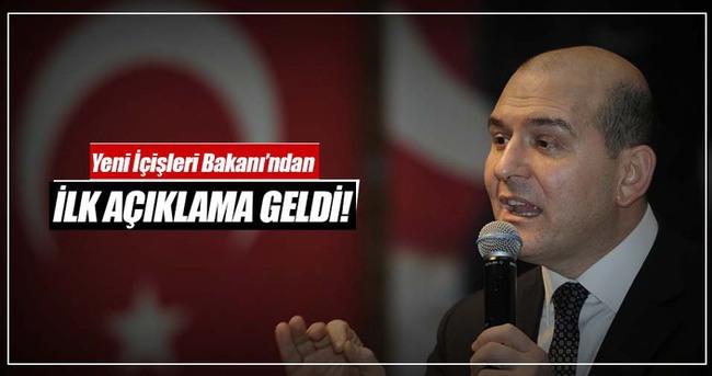 Yeni İçişleri Bakanı Soylu'dan ilk açıklama!