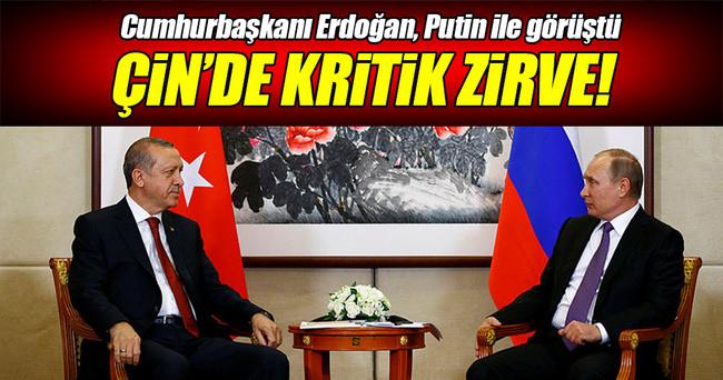 Çin'de Erdoğan-Putin zirvesi!