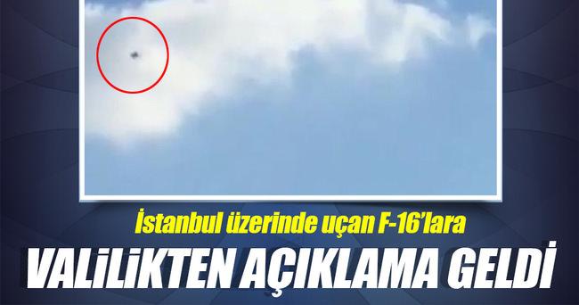 İstanbul Valiliği'nden 'F-16' açıklaması