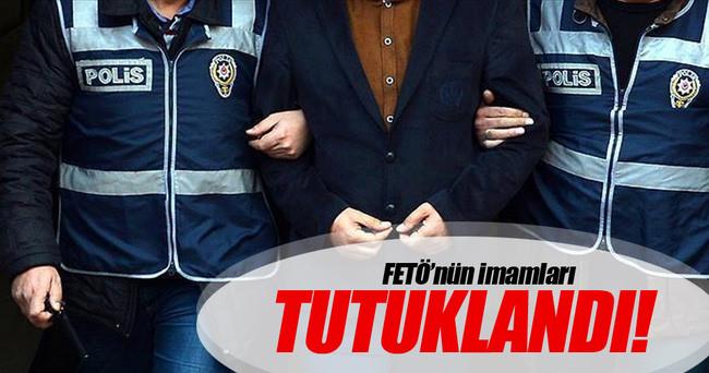FETÖ'nün imamları tutuklandı!