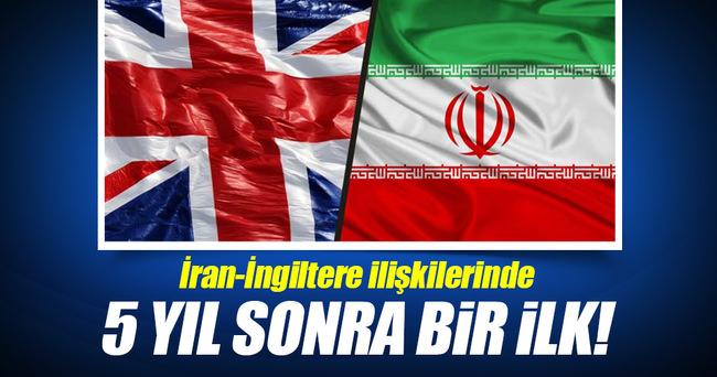 İran-İngiltere ilişkilerinde 5 yıl sonra bir ilk!