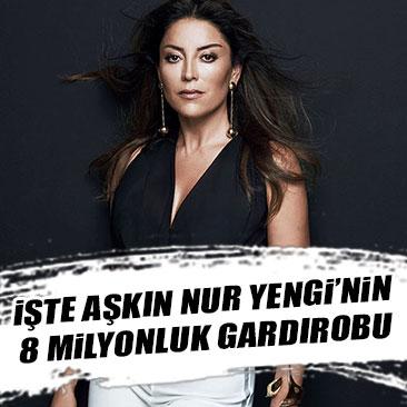 Aşkın Nur Yengi'nin 8 milyonluk gardırobu