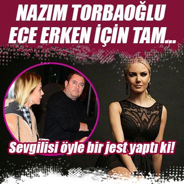 Nazım Torbaoğlu Ece Erken için tam