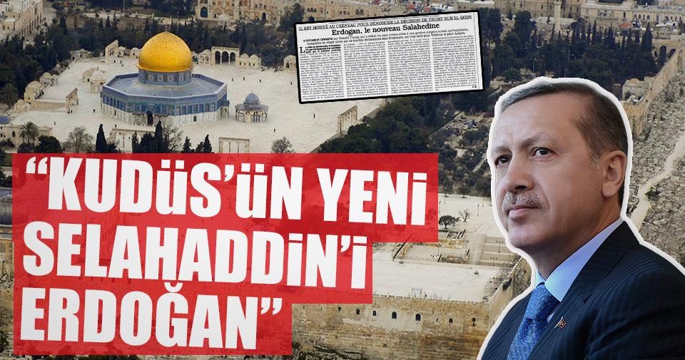 quot Kudüs ün yeni Selahaddin i Erdoğan quot