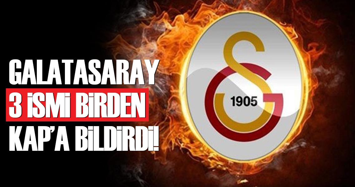 Galatasaray; Şaş, Davala ve Şahin'i KAP'a bildirdi