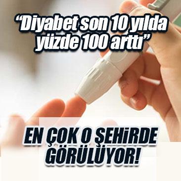 �Diyabet son 10 yılda yüzde 100 arttı