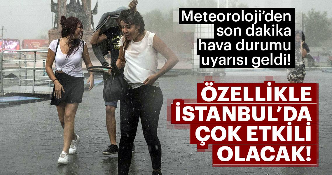 Hava durumu için Meteoroloji'den son dakika peş peşe uyarılar geldi! Yağışla birlikte çok şiddetli olacak...