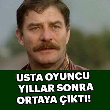 Yeşilçam'ın usta oyuncularından Ahmet Mekin ortaya çıktı