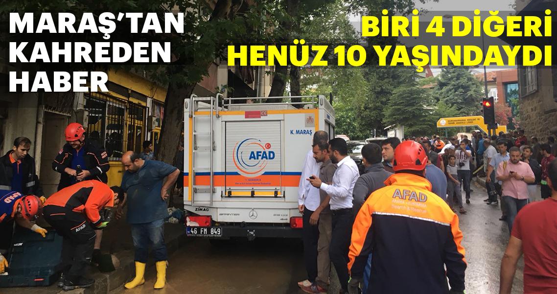 Kahramanmaraş'ta sel can aldı!