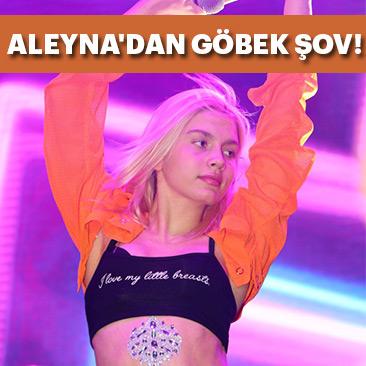 Aleyna Tilki'den göbek şov
