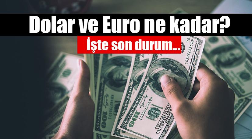 Son dakika haberi Bugün Dolar ve Euro ne kadar kaç
