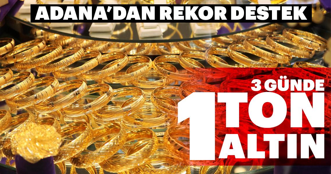Adana'dan rekor destek! 3 günde 1 ton altın bozduruldu
