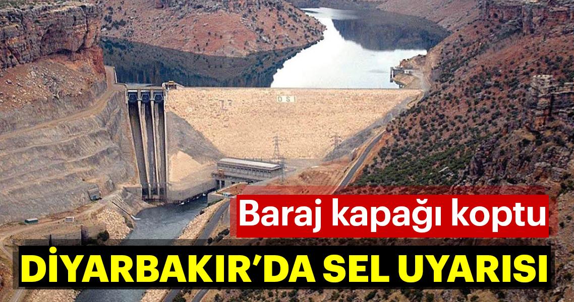 Diyarbakır'da baraj kapağı koptu! Sel uyarısı