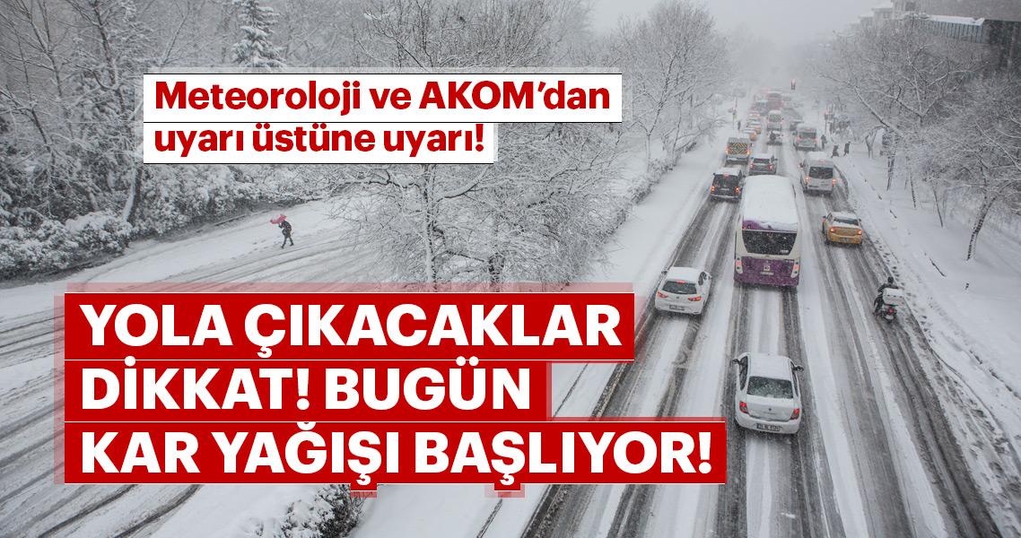 Meteoroloji ve AKOM'dan son dakika hava durumu ve kar uyarısı! Dikkat! İstanbul'da kar yağışı başlıyor!