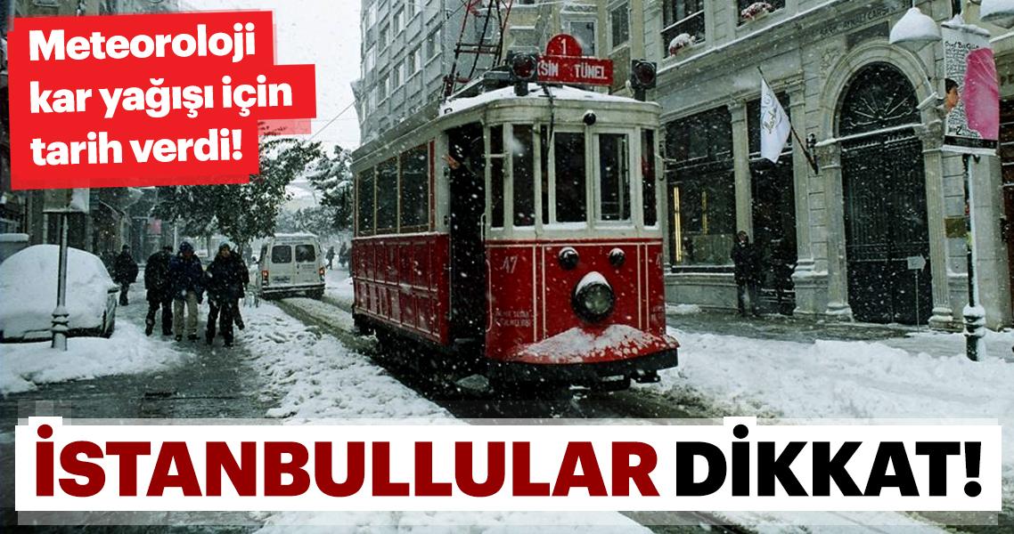 Meteoroloji Genel Müdürlüğü'nden son dakika kar yağışı ve hava durumu uyarıları geliyor! İstanbul'a kar geliyor…