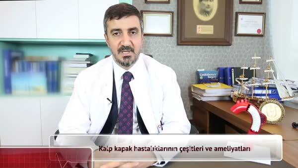 Kalp kapak hastalıkları nelerdir? Kalp kapak hastalıkları ameliyatları nasıl yapılır?