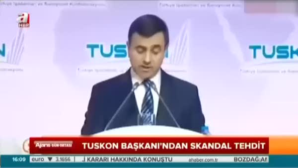 TUSKON Başkanı Rızanur Meral Türkiye'yi böyle tehdit etmişti