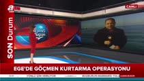 Ege'de göçmen kurtarma operasyonu!