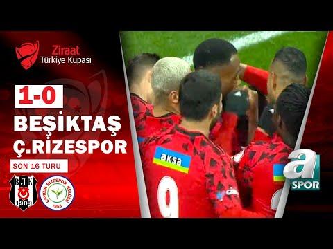 Beşiktaş 1 - 0 Çaykur Rizespor MAÇ ÖZETİ ( Ziraat Türkiye Kupası Son 16 Turu Maçı) / 13.01.2021