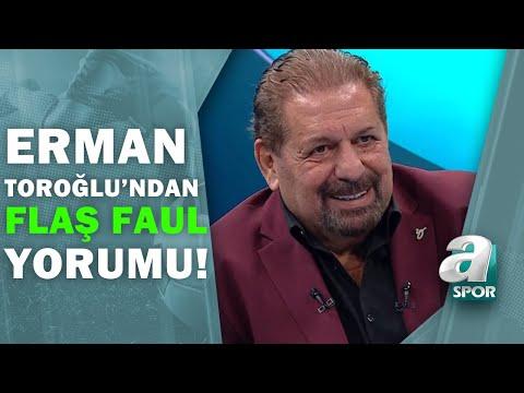 Galatasaray'ın Golünden Önce Faul Var Mı? Erman Toroğlu Yorumladı! / Takım Oyunu