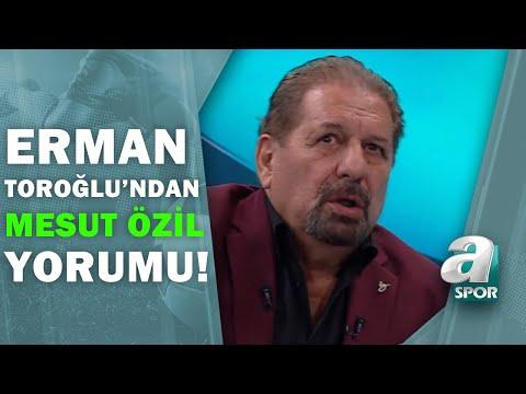 Erman Toroğlu Açıkladı! Mesut Özil Fenerbahçe'de Nasıl Başarılı Olur?  / Takım Oyunu