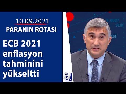 ECB 2021enflasyon tahminini yükseltti / Paranın Rotası / 10.09.2021