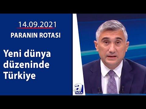 Erdoğan: Yeni dönemde Türkiye en öndeki yerini alacak / Paranın Rotası / 14.09.2021